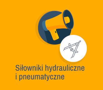 siłowniki hydrauliczne i pneumatyczne